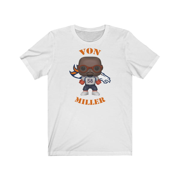 Von Miller Denver Broncos, Soft Cotton Bella and Canvas Short Sleeve Tee shirt