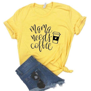 Mama Needs Coffee T-Shirt - Our Baby Nursery