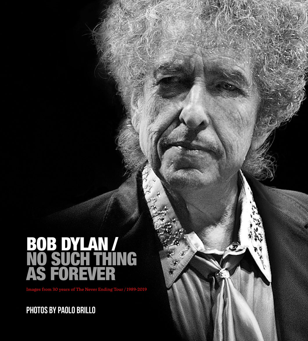 Bob Dylan / No Such Thing as Forever
