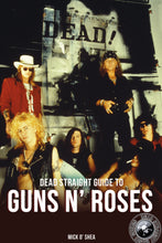 Load image into Gallery viewer, The Dead Straight Guide to Guns N' Roses