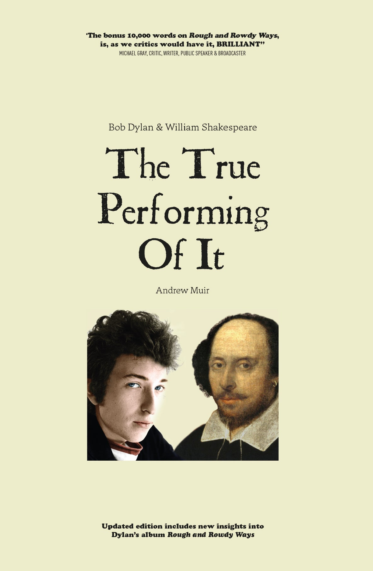 Bob Dylan & William Shakespeare: The True Performing of It