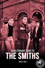 Load image into Gallery viewer, The Dead Straight Guide to The Smiths
