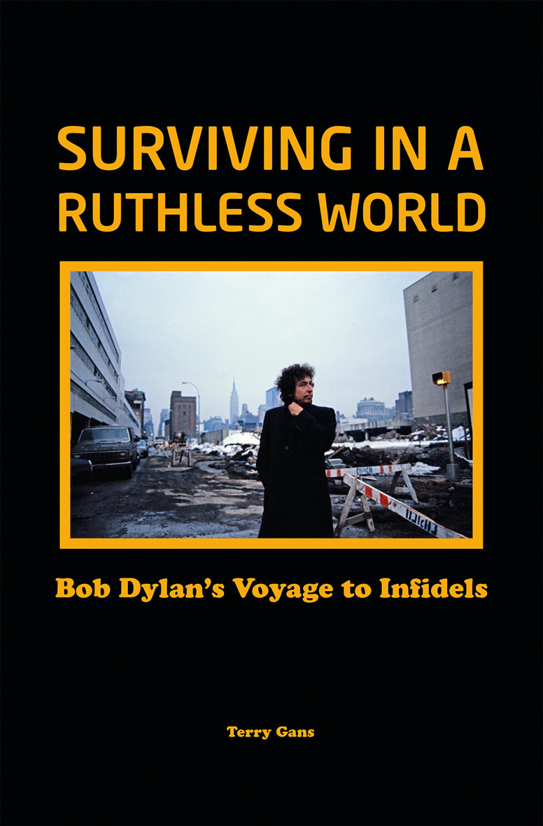 Bob Dylan: Surviving in a Ruthless World