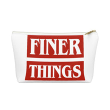 Load image into Gallery viewer, Finer Things Pouch