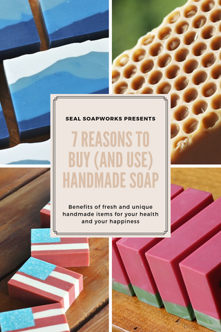 7-reasons-to-buy-and-use-handmade-soap-benefits