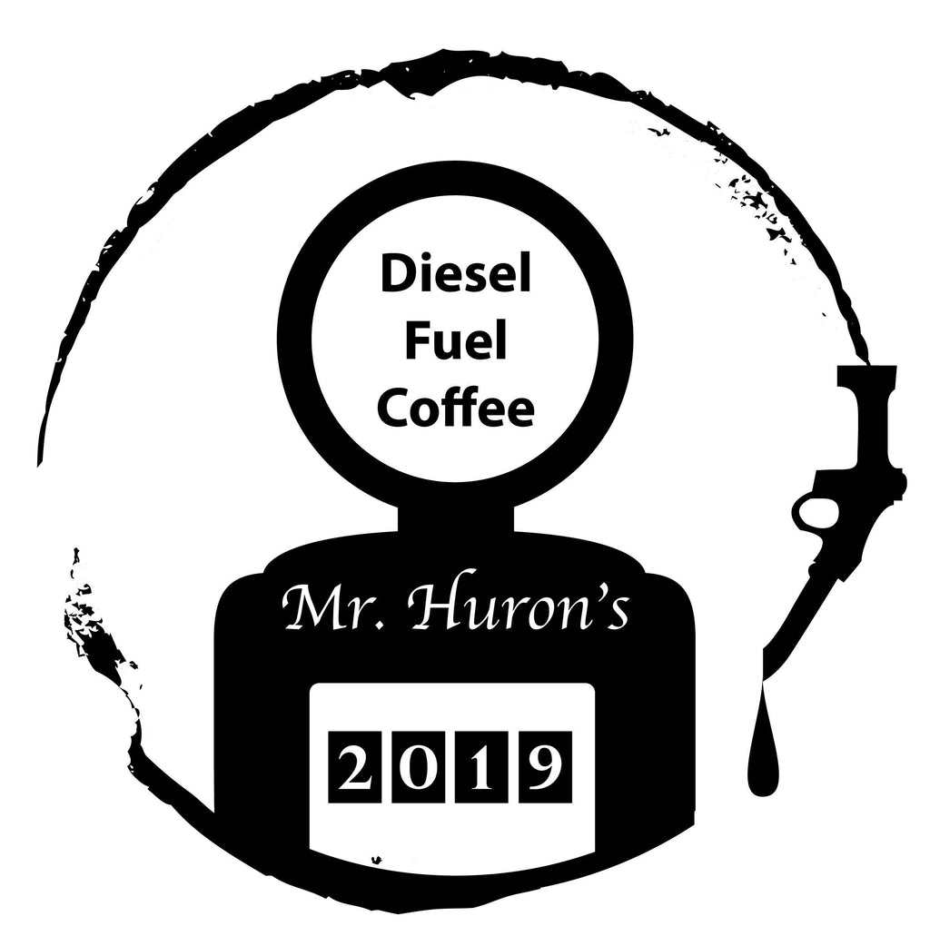 Mr Huron's Diesel Fuel Coffee
