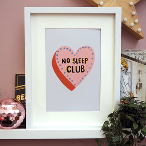 No Sleep Club Heart Print