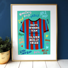 Load image into Gallery viewer, Dad's Winning Team Shirt Father's Day Print