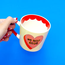 Load image into Gallery viewer, No Sleep Club Mug