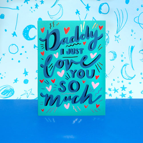 Love You Daddy Father's Day Card