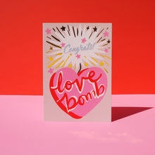 Load image into Gallery viewer, Love Bomb Card