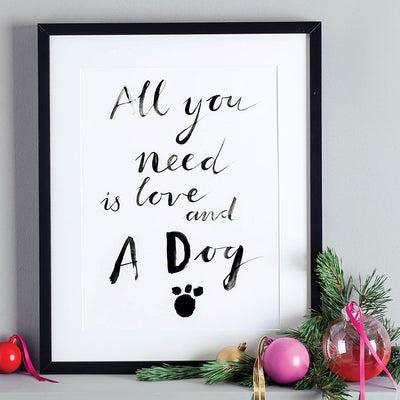 Eleanor Bowmer all you need is love and a dog white print with black handwriting font