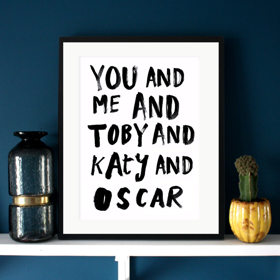 You And Me And... Personalised Print