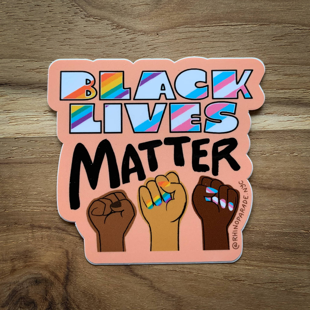 Black Lives Matter Sticker with 3 brown fists and LGPTQ and Trans flag