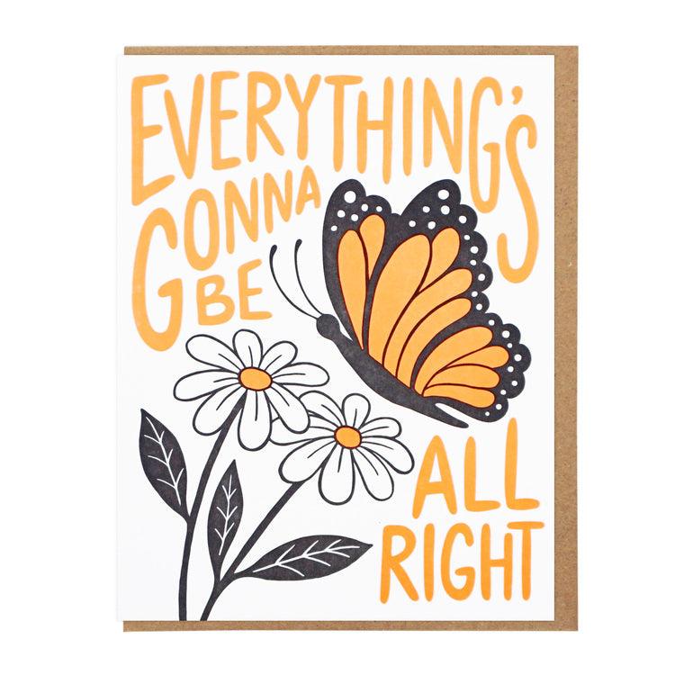Everything's Gonna Be All Right | Letterpress Card