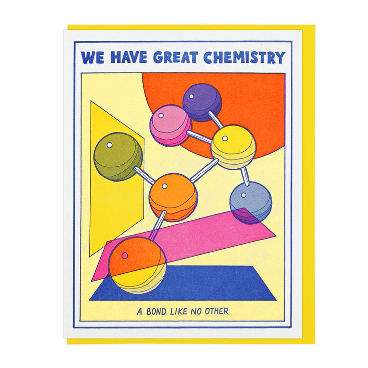 We Have Great Chemistry | Letterpress Card