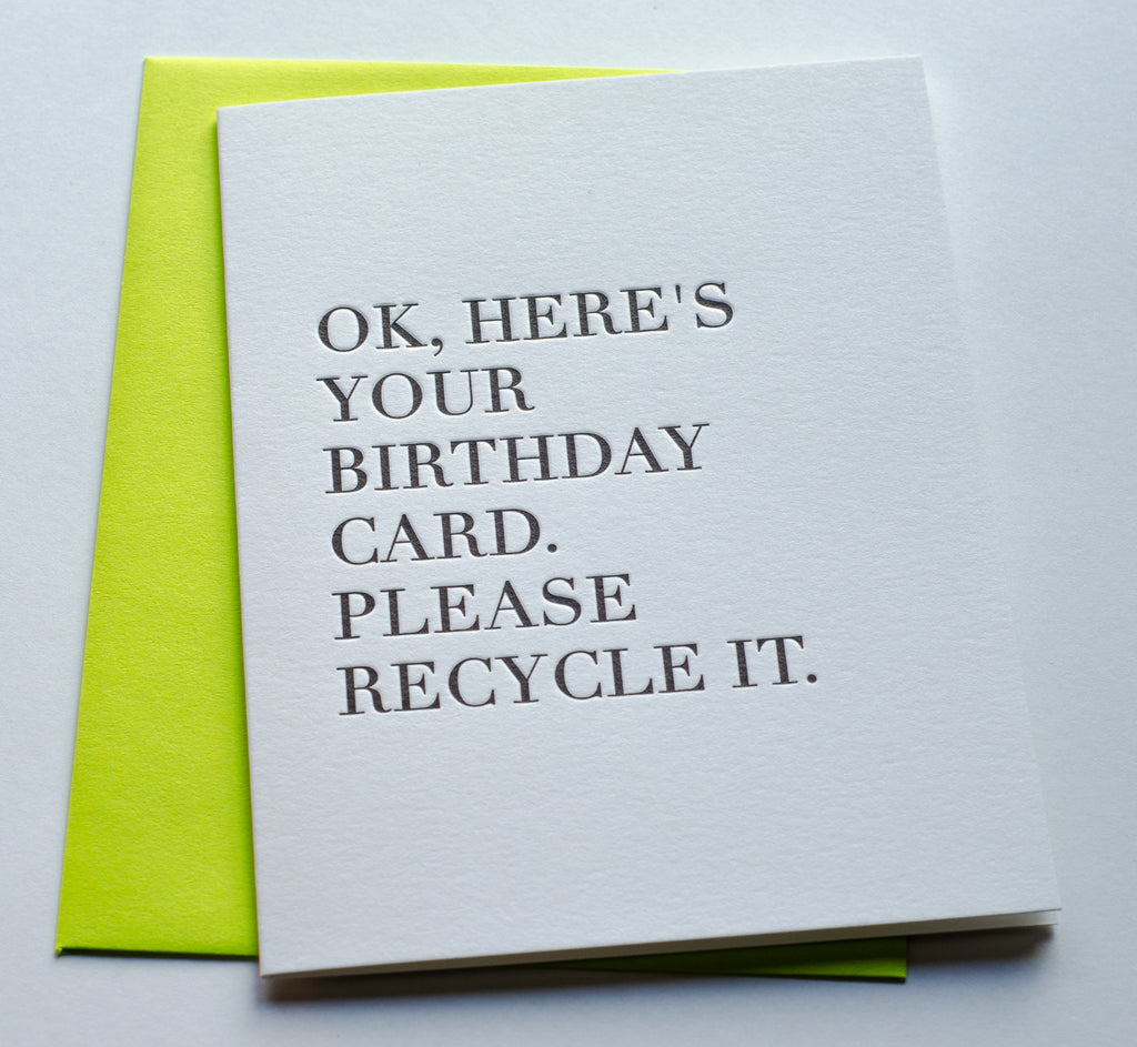 Please Recycle It Birthday | Letterpress Card