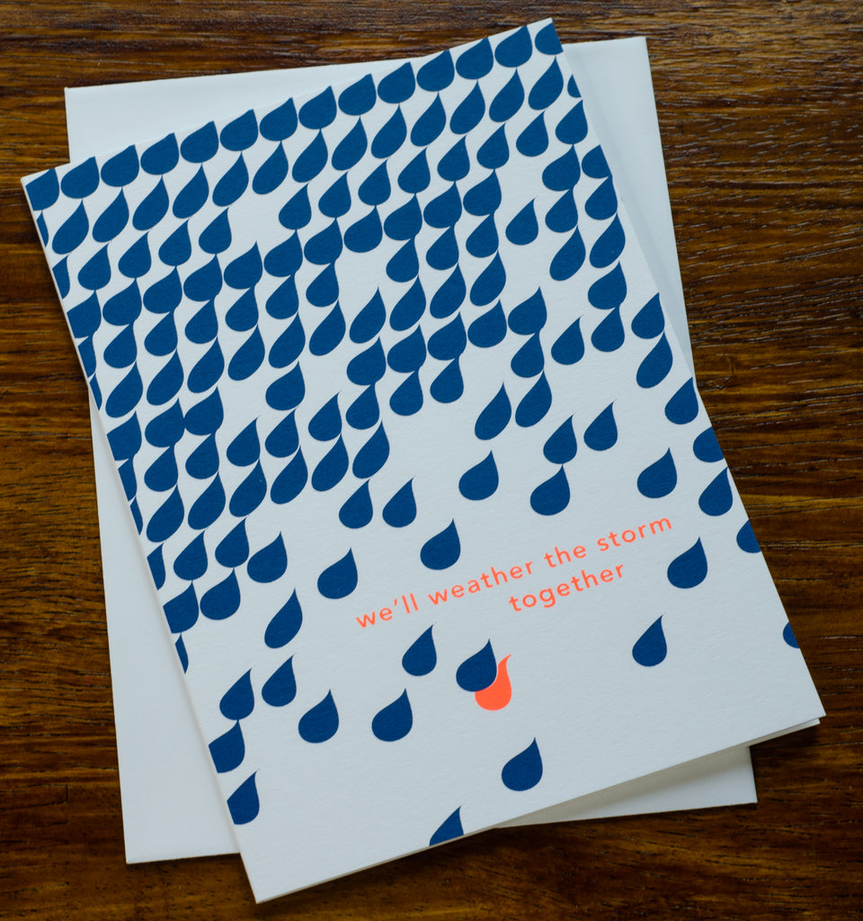 Weather the Storm | Screen Printed Card