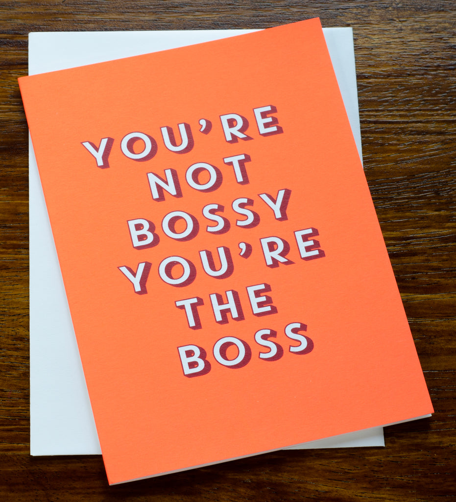 You're the Boss | Screen Printed Card