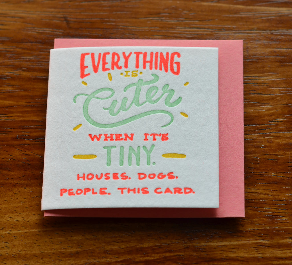 Everything is Cuter | Mini Card