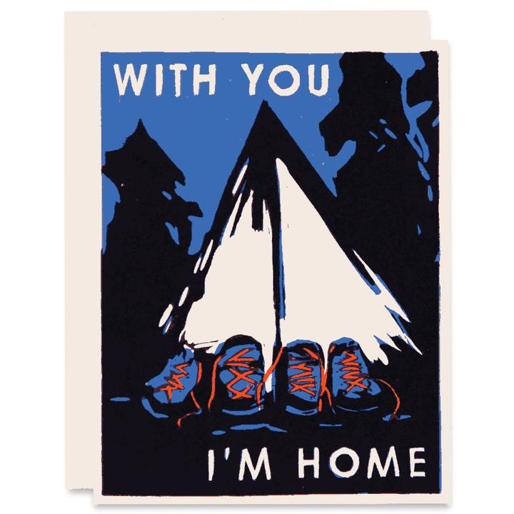 With You I'm Home | Letterpress Card
