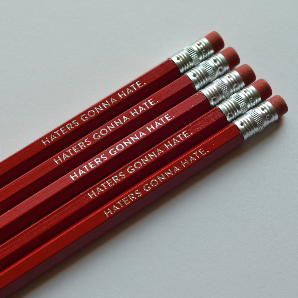 Haters Gonna Hate | Pencil Set
