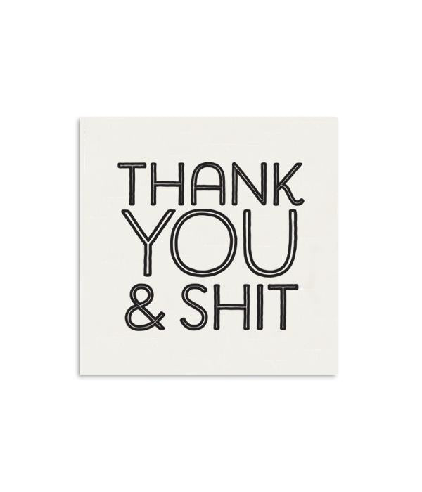 Thank You & Shit | Mini Card