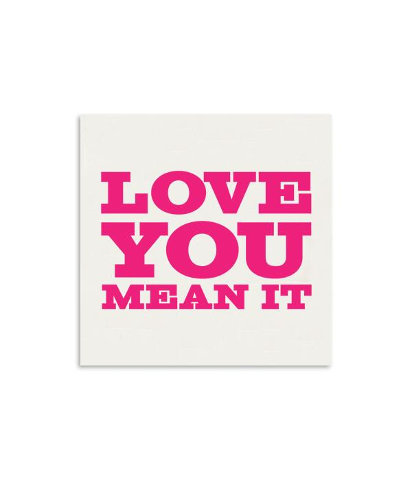 Love You, Mean It | Mini Card