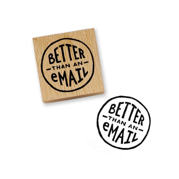 Better Than An Email | Rubber Stamp