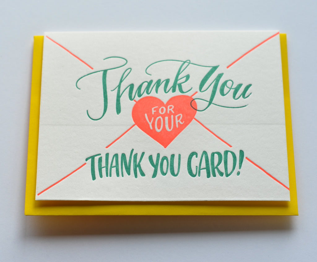 Thank You For Your Thank You | Letterpress Card