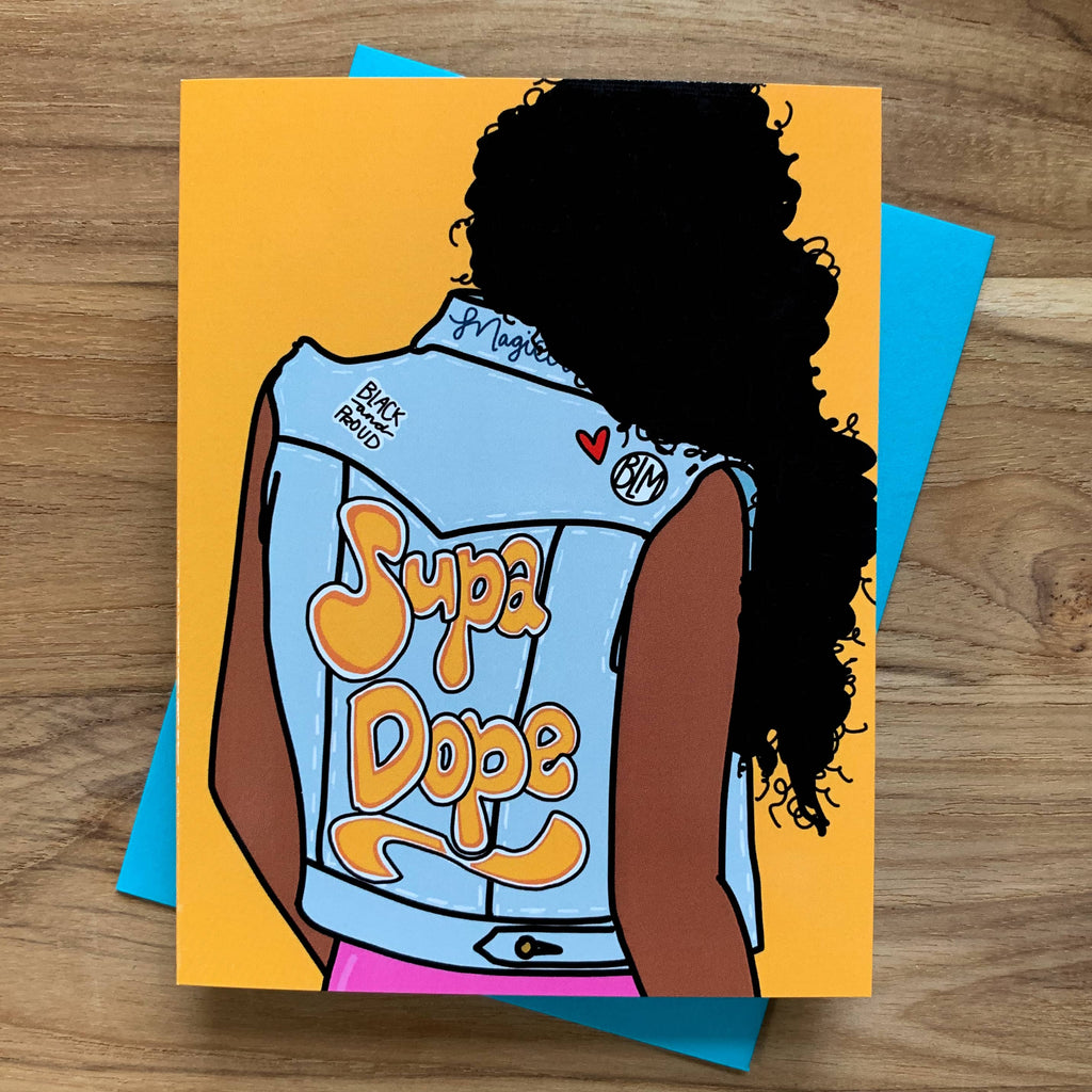 Supa Dope (Black Girl Magic) Card with black woman facing away wearing a denim vest