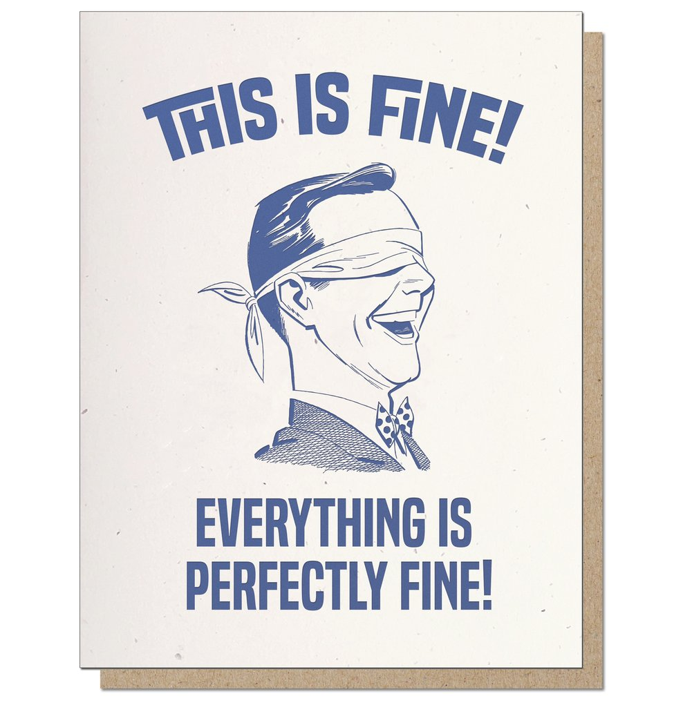 This is Fine | Letterpress Card