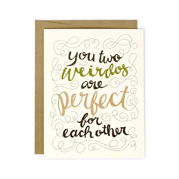 You Two Weirdos Wedding Card