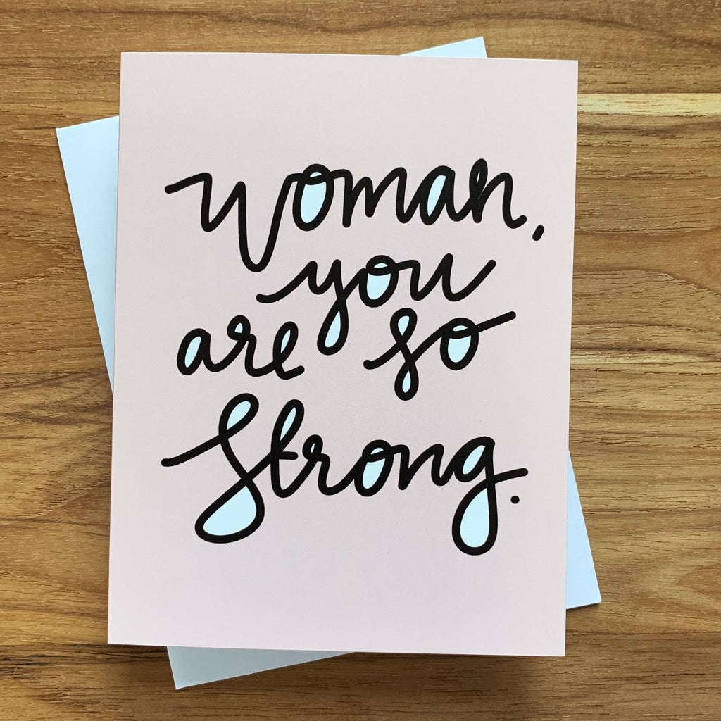 woman you are so strong card