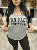 """Fun Fact, I dont Care"" (Grey) Top - The Pink Makeup Box"