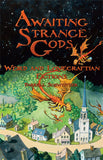 Trade Edition of AWAITING STRANGE GODS