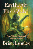 EARTH, AIR, FIRE & WATER     Four Tales of Elemental Mythos Horror! PAPERBACK EDITION