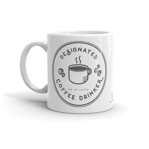 Designated Coffee Drinker mug