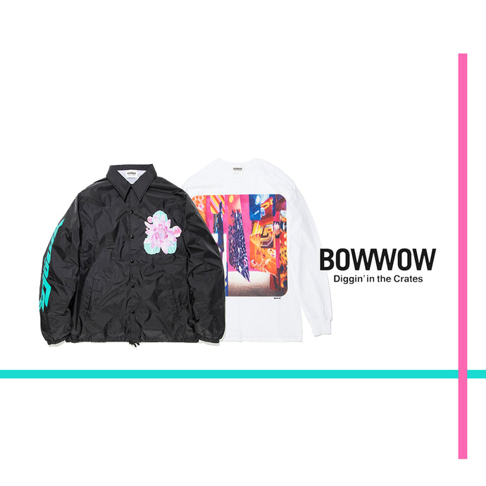 BOWWOW 19SS 1st Delivery!!!