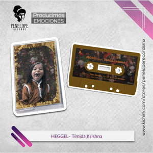 Heggel - Timida Krishna (Cassette) Incluye descarga digital