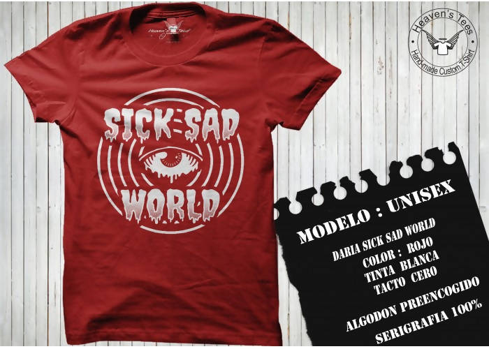 Playera Sick sad world