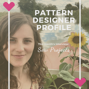Pattern Designer Profile ~ Sew Projects
