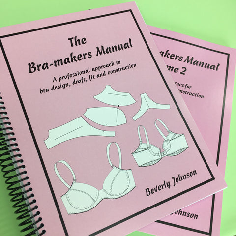 The Bra Makers Manual Vol. 1 and 2.