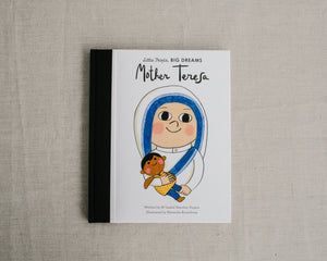 LITTLE PEOPLE BIG DREAMS | MOTHER TERESA