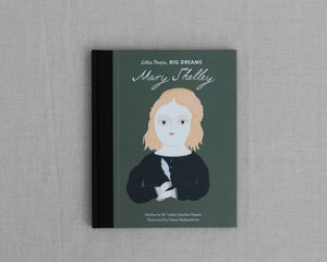 LITTLE PEOPLE BIG DREAMS | MARY SHELLEY
