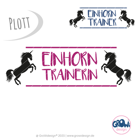 """Einhorn Trainer/in"" (Plotterdatei)"