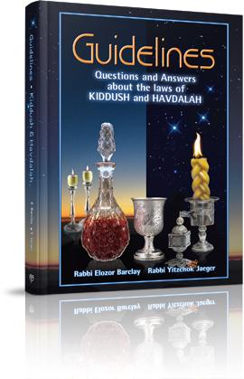 Guidelines to Kiddush and Havdalah