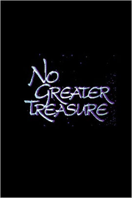 No Greater Treasure