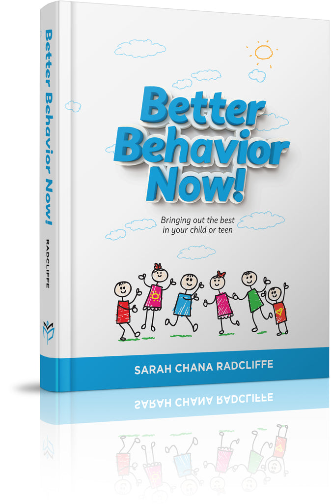 Better Behavior Now!