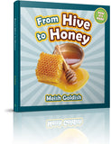 From Hive to Honey